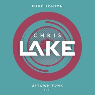 Mark Ronson - Uptown Funk (Chris Lake Edit)
