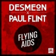 Desmeon & Paul Flint  - Flying Aids (Original mix)