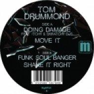 Tom Drummond - Shake it Right (Original Mix)