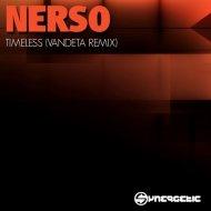 Nerso - Timeless (Vandeta Remix)