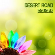 Desert Road - Colors (TbO & Vega Remix)