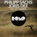 Philipp Sachs, Joris Dee - Nighthawk (Original Mix)