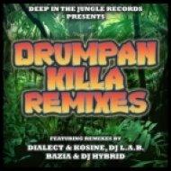 DJ Bazia - Drumpan Killa (Dialect & Kosine Remix)
