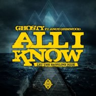 Ghosty feat. Andy Grimwood - All I Know (Vocal Mix)