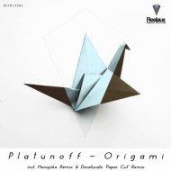 Platunoff - Origami (Desaturate \'Paper Cut\' Remix)