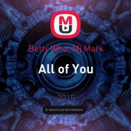 Betty Who, Mj Mark - All of You ()