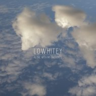 Lowhitey - Totally Lost (Original mix)
