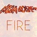 Nari & Milani vs. Anderblast - Fire (Original Mix)