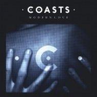 Coasts - Modern Love (Friction Remix)