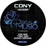Cony - Vocoder (Sasho Derama Remix)