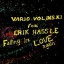 Erik Hassle, Vario Volinski - Falling In Love Again (Vario Volinski Club Vocal)