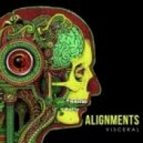 Alignments - Visceral (Original Mix)