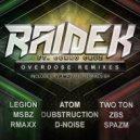 Raidek - Overdose (ft. Curro Cruz) (Spazm Remix)