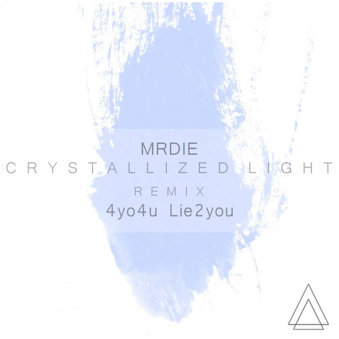 MRDIE - Warm Crystallized Light (Original mix)