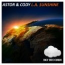 Astor & Cody - L.A. Sunshine (Original Mix)