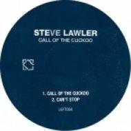 Steve Lawler - Call Of The Cuckoo (Original mix)