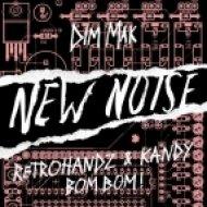 Retrohandz & Kandy - BOM BOM! (Original Mix)