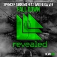 Spencer Tarring feat. Angelika Vee - Fall Down (Original Mix)
