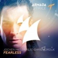 Jochen Miller feat. Chris Hordijk - Fearless (Original Mix)