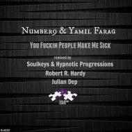 Number9 & Yamil Farag   - You Fuckin People Make Me Sick (Soulkeys & Hypnotic Progressions Remix) (Soulkeys & Hypnotic Progressions Remix)