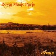 Royal Music Paris - Take Your Time (Original Mix)
