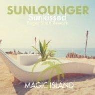 Sunlounger - Sunkissed (Roger Shah Rework)