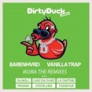 Barenhvrd & Vanilla Trap - Ikura (Luke Da Duke Remix)