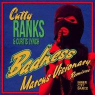 Cutty Ranks & Curtis Lynch - Badness (Marcus Visionary Tear Out Dub)