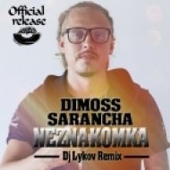 Dimoss Sarancha - Neznakomka (Dj Lykov Remix)