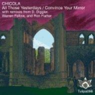 Chicola - All Those Yesterdays (Warren Fellow Remix)