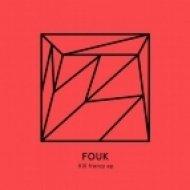 Fouk - Lefty\'s Ba (Original mix)