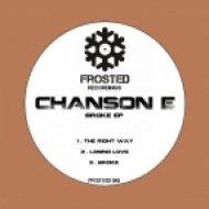 Chanson E - The Right Way (Original Mix)