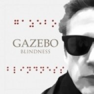 Gazebo - Blindness (Extended)