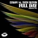 Lykov, Sven Slevin - Full Day (Original Mix) (Original Mix)