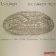 Groven - The Darkest Nest (Original Mix)