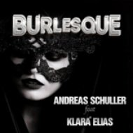 Andreas Schuller feat. Klara Elias  - Burlesque (Extended Mix)