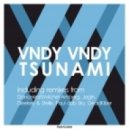 Vndy Vndy - Tsunami (Dub Mix)