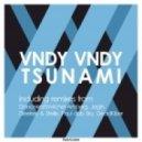 Vndy Vndy - Tsunami (Jagin Remix)