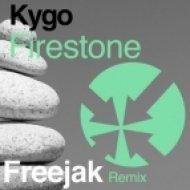 Kygo feat. Conrad - Firestone (Freejak Remix)