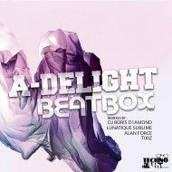 A-Delight - BeatBox (t00z Remix)
