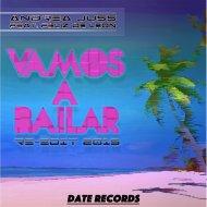 Andrea Juss - Vamos A Bailar Feat Feliz De Leon (Radio Edit)