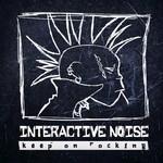 Interactive Noise - Keep On Rocking (Original Mix)