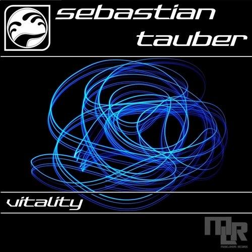 Sebastian Tauber - Vitality (Original Mix)