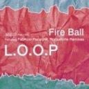 L.O.O.P - Fire Ball (Rockaforte Remix)