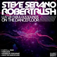 Steve Serano, Robert Rush - Sounds In Your Heart (Extended Mix)