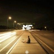 MF & Lelya - Don\'t Leave Me (Original Mix)