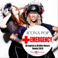 Icona Pop  - Emergency (Dj Legran & Dj Alex Rosco Remix)