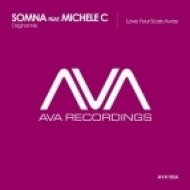 Somna Ft. Michele C - Love Your Scars Away (Original Mix)