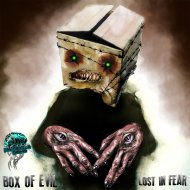 Box of Evil - Lost in Fear (Original Mix)
