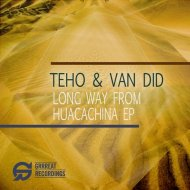 Teho, Van Did - Long Way From Home (Original Mix)
